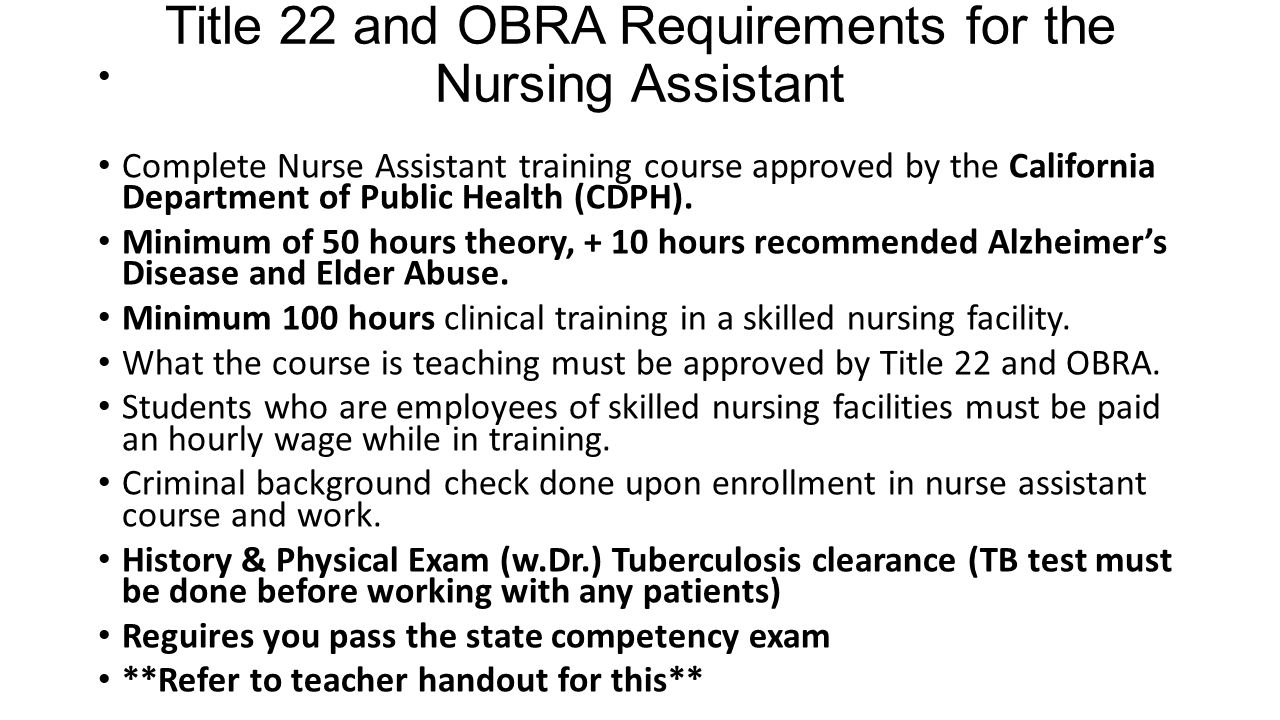 Introduction to nurse assistant ppt video online download title 22 and obra requirements for the nursing assistant 1betcityfo Image collections