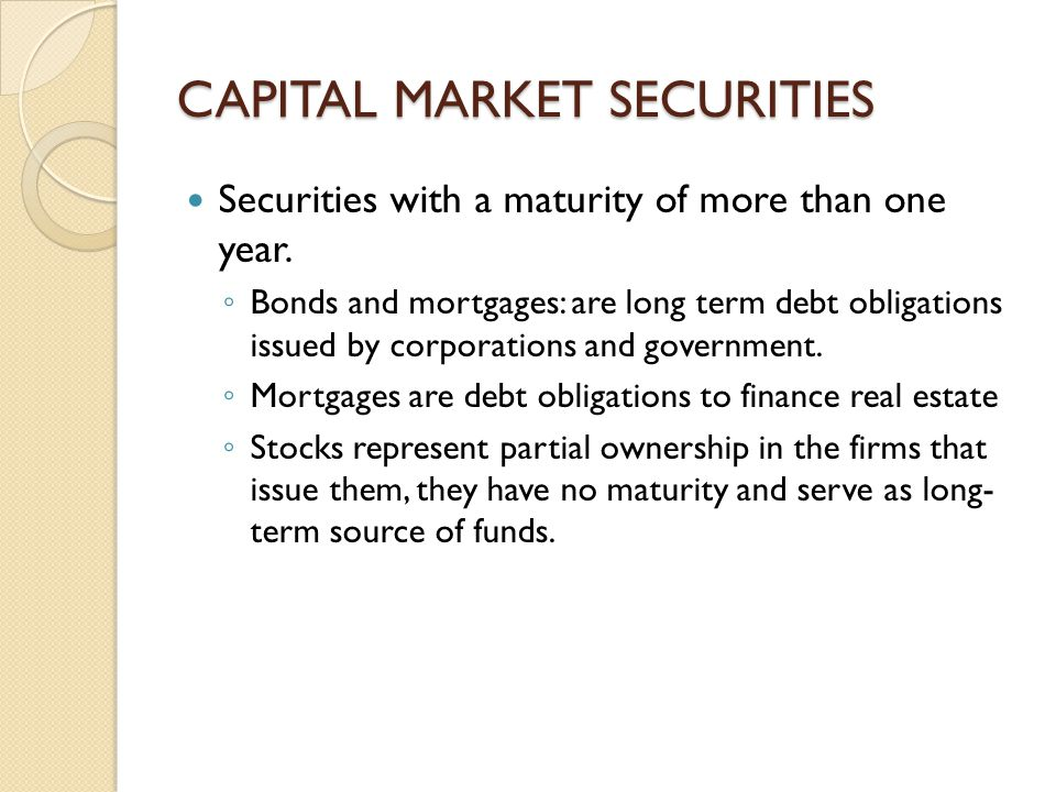 CAPITAL MARKET SECURITIES