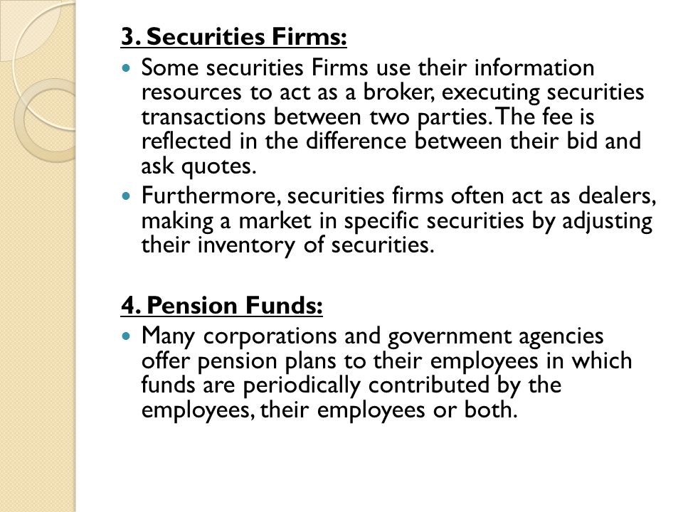 3. Securities Firms: