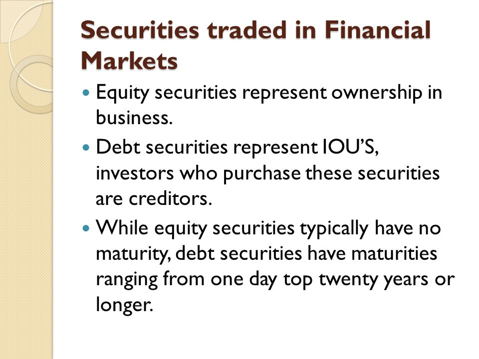 Securities traded in Financial Markets