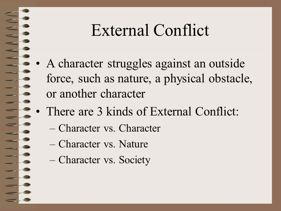 is the central conflict of the iliad an internal or external one My question is what are some external and internal conflicts in this book i know hector's pride and facing achilles would be one central conflict, but i.