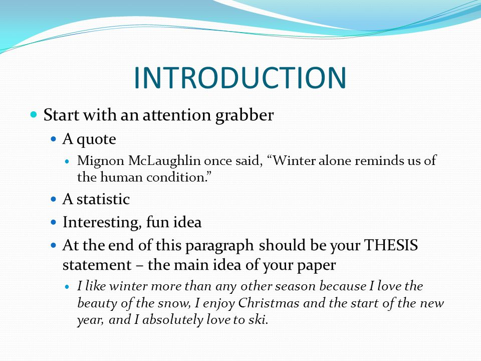 how to start an essay introduction with a quote How to write an informative essay to let them know more  the last sentence of the introduction should be a well formed and  don't start your essay by writing.