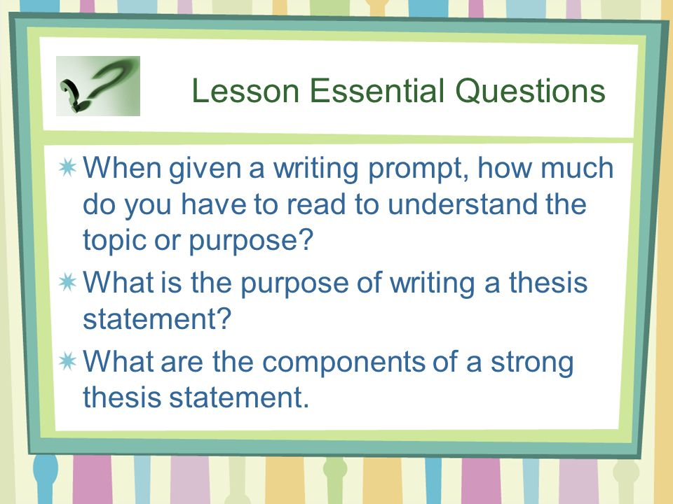 what is the purpose of writing a thesis statement Probably the most daunting task for any writer is to generate an effective thesis statement in college, academic writing follows a specific pattern— after a brief.
