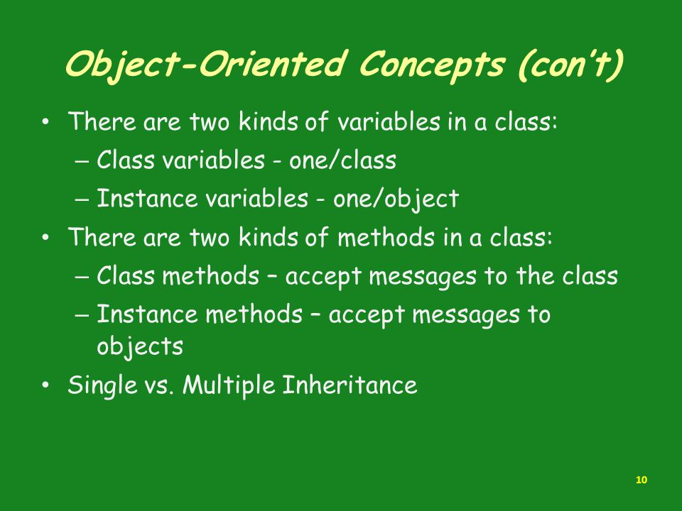 Object-Oriented Concepts (con't)