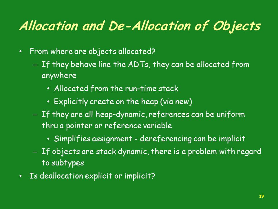 Allocation and De-Allocation of Objects
