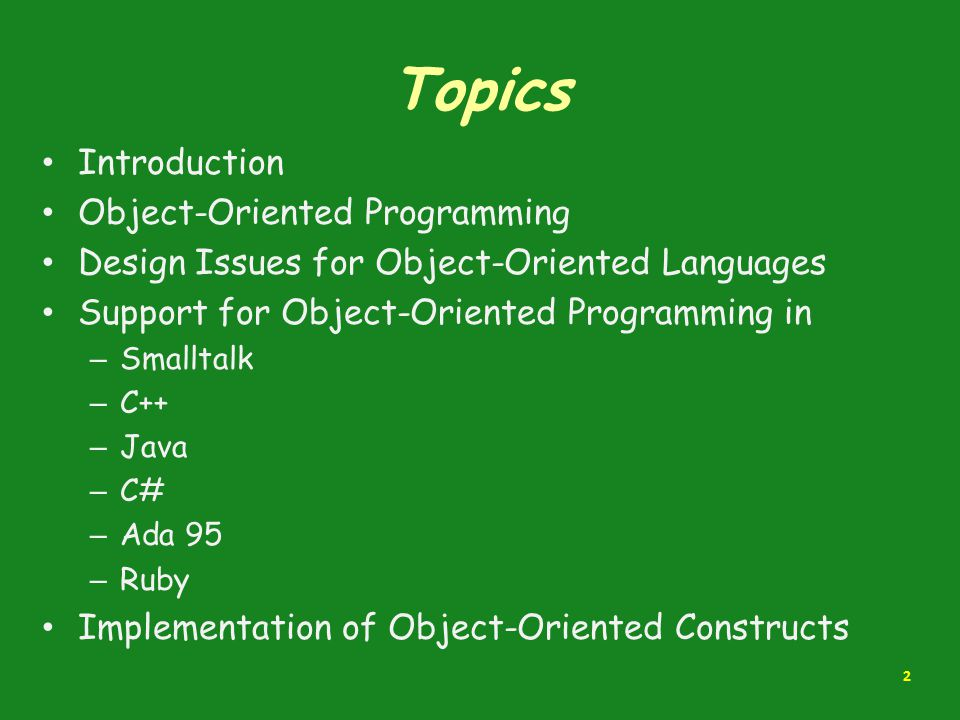 Topics Introduction Object-Oriented Programming