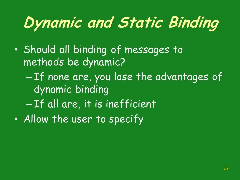 Dynamic and Static Binding