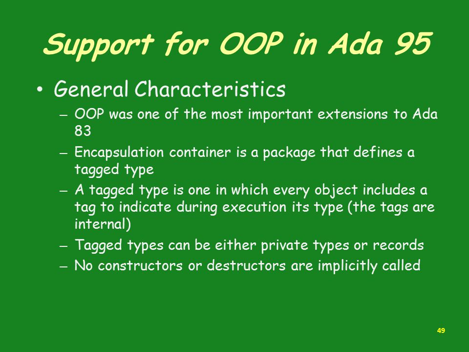 Support for OOP in Ada 95 General Characteristics