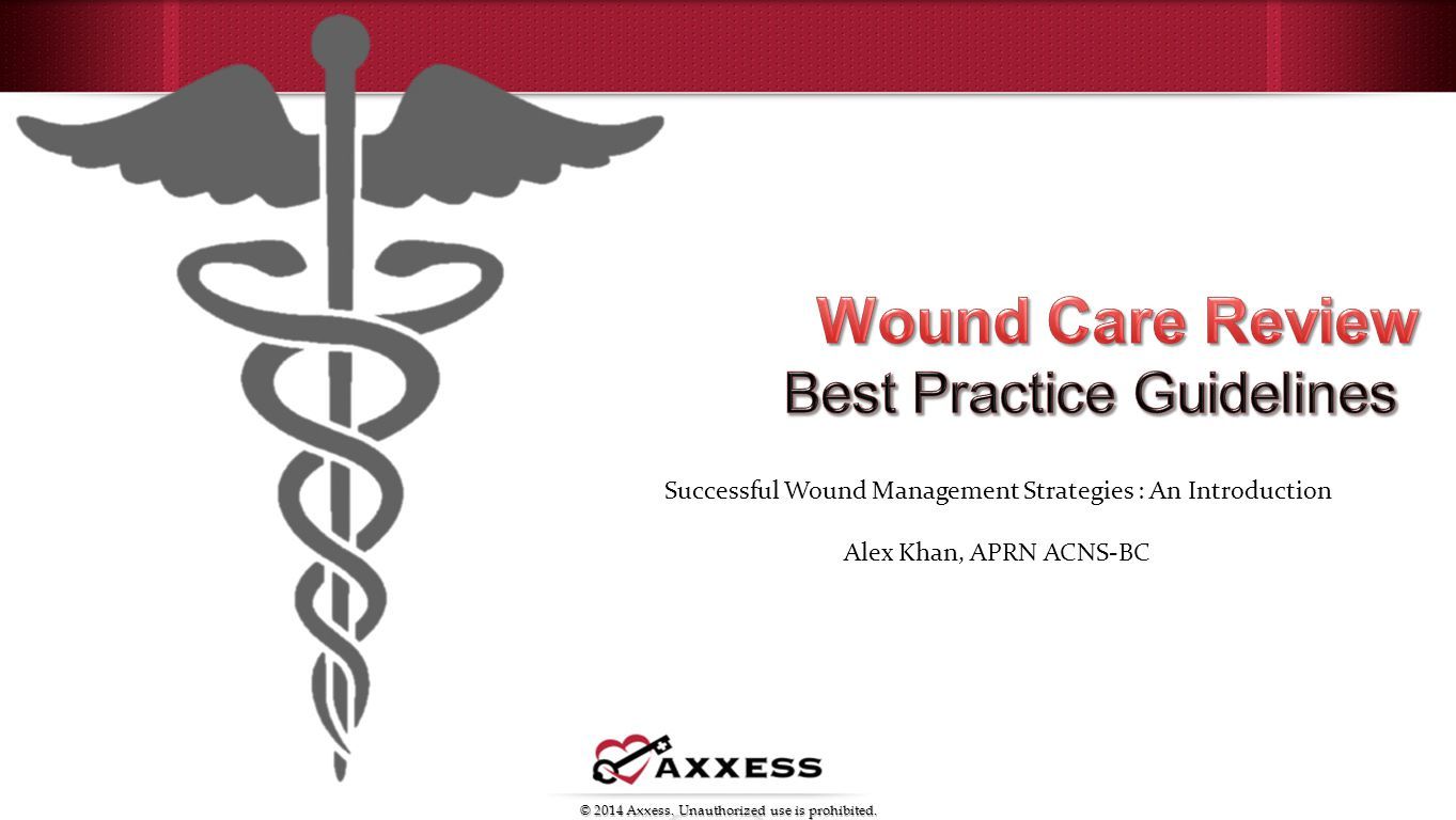 wound care review best practice guidelines ppt video online download rh slideplayer com Wound Care Training wound care guidelines 2017