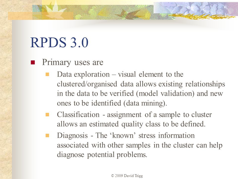RPDS 3.0 Primary uses are.