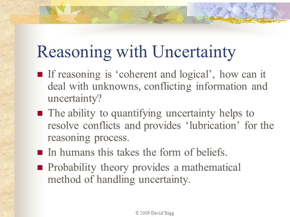Reasoning with Uncertainty