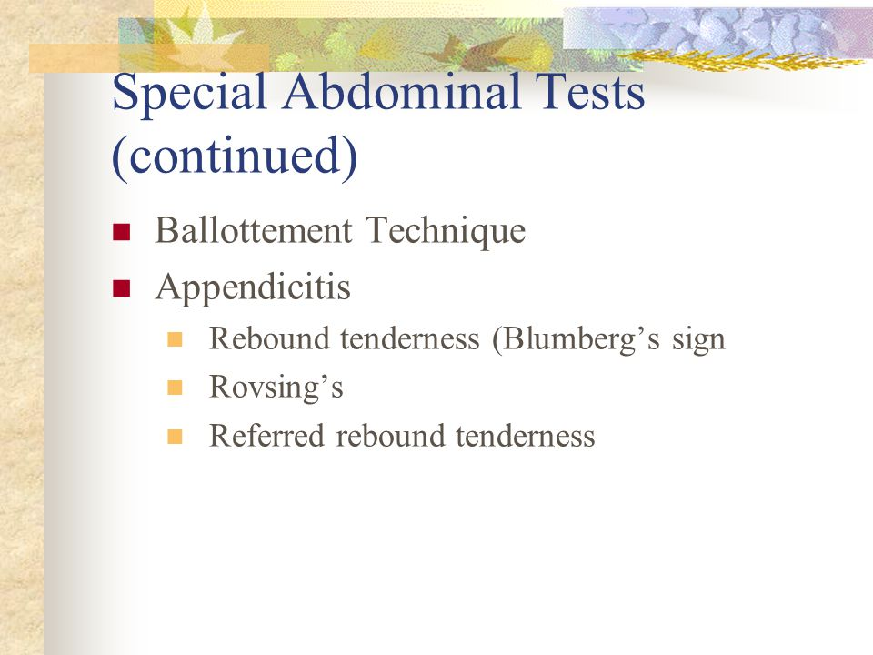 Special Abdominal Tests (continued)