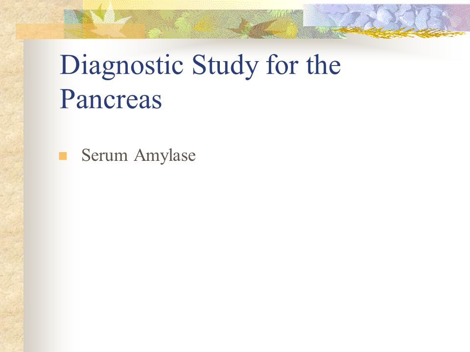 Diagnostic Study for the Pancreas
