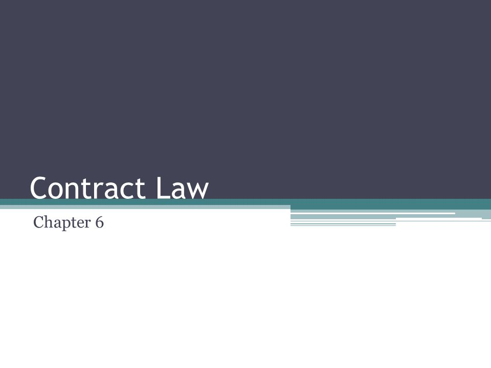Contract Law Chapter 6
