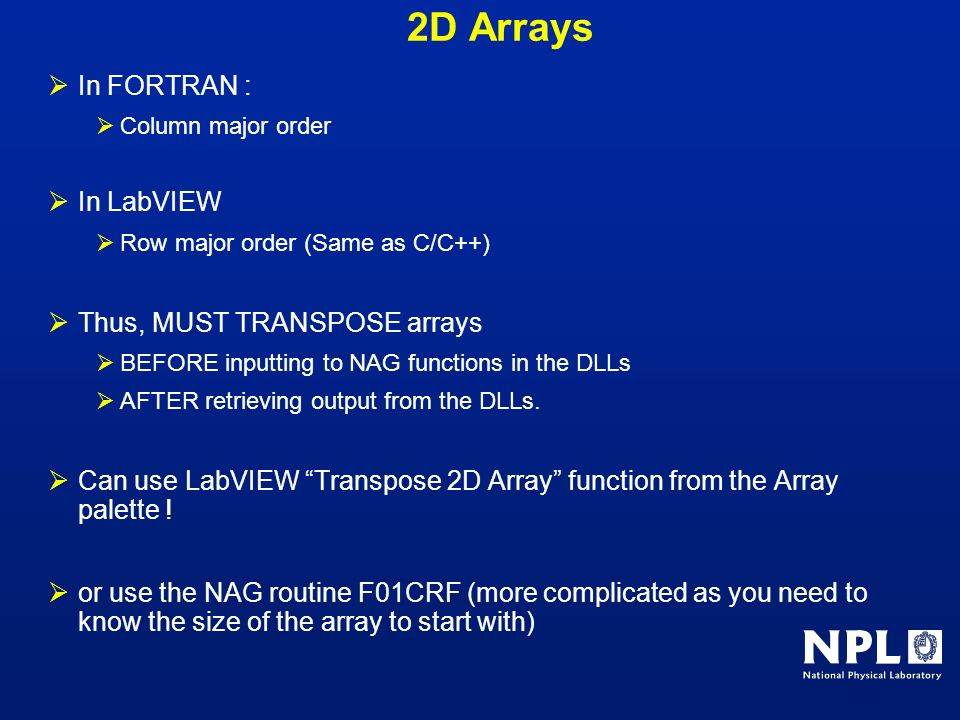 2D Arrays In FORTRAN : In LabVIEW Thus, MUST TRANSPOSE arrays