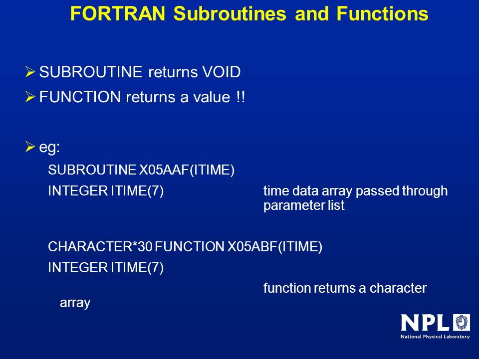 FORTRAN Subroutines and Functions