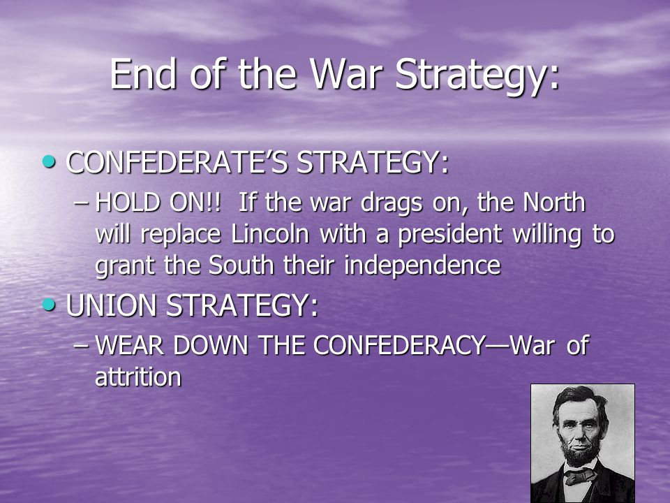 """the union s civil war strategy in In theyears afterthe civil war, fighting forces around the world have made use of sherman's """"total war"""" strategy the end of the war """"this union and its."""