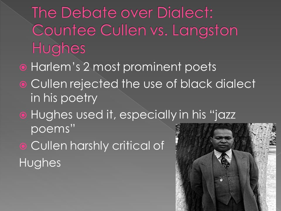 The Debate over Dialect: Countee Cullen vs. Langston Hughes