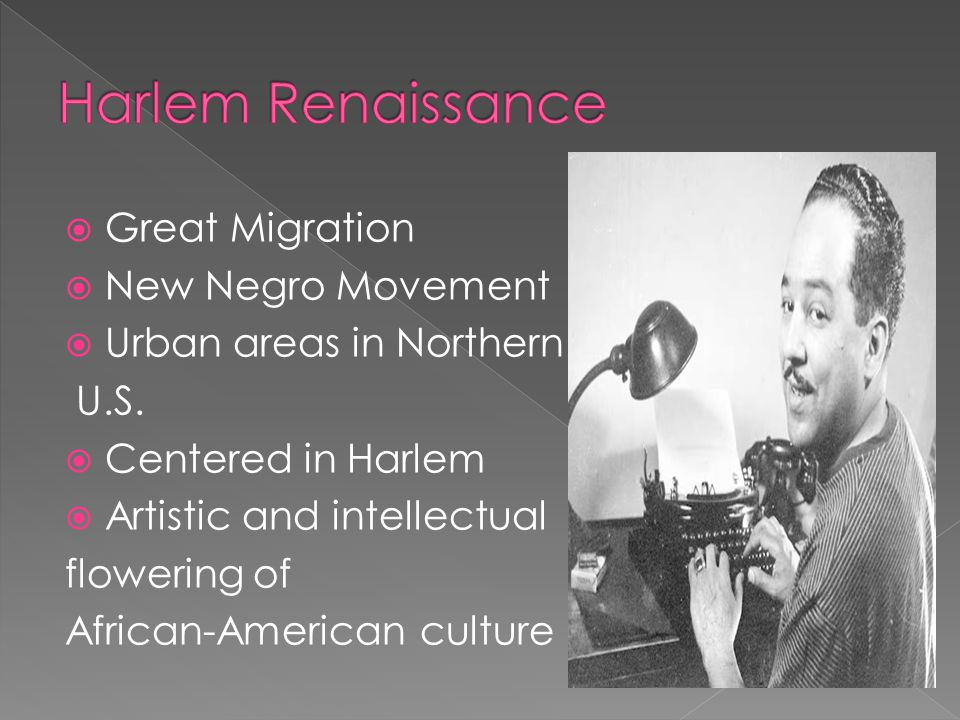 Harlem Renaissance Great Migration New Negro Movement