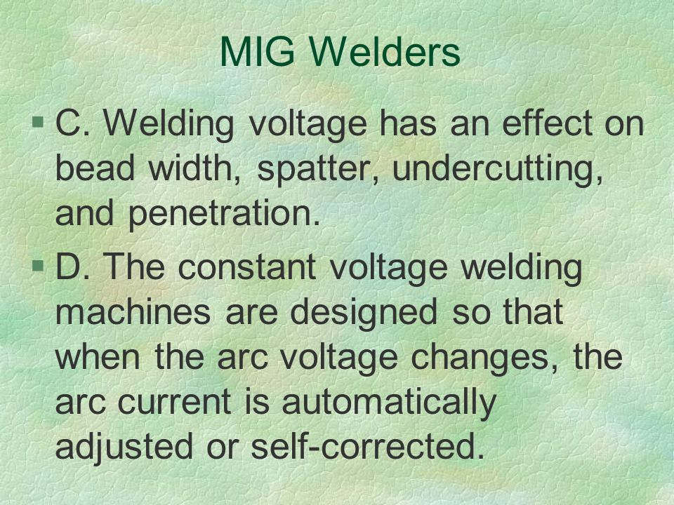 Applying Metal Inert Gas Mig Welding Techniques Ppt