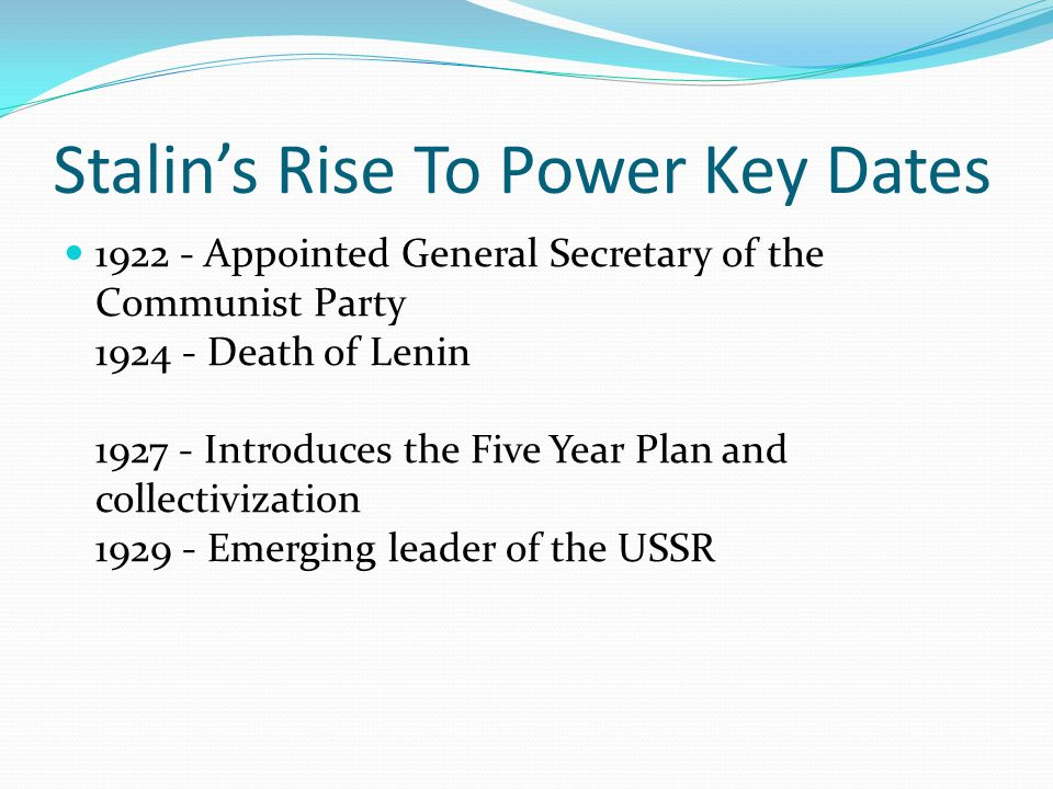 stalin's rise to power and his Joseph stalin rise & the scope of his dictatorship (1924-1934): an introduction during stalin rise and strengthening of his power, he put into operation several drastic policies and modus operandi so as to realize his objectives these policies had a deep influence on russian culture and traditions - joseph stalin's soviet union introduction.
