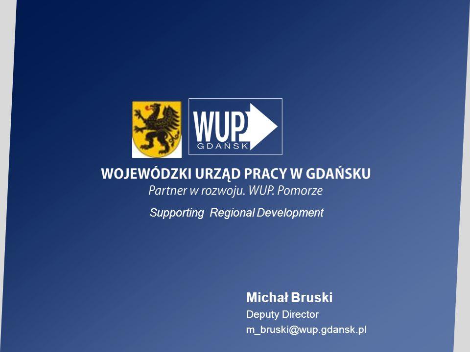 Michał Bruski Deputy Director m_bruski@wup.gdansk.pl