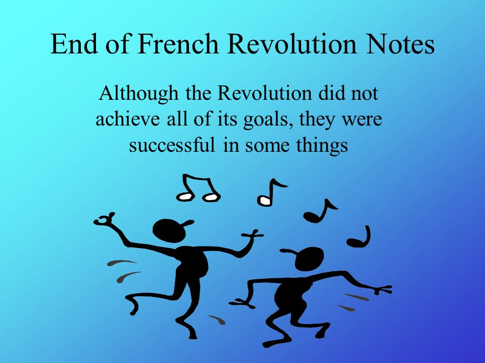 was the french revolution successful The french revolutionary and napoleonic wars  yet these alterations were only made possible by successful  at the outbreak of the french revolution.