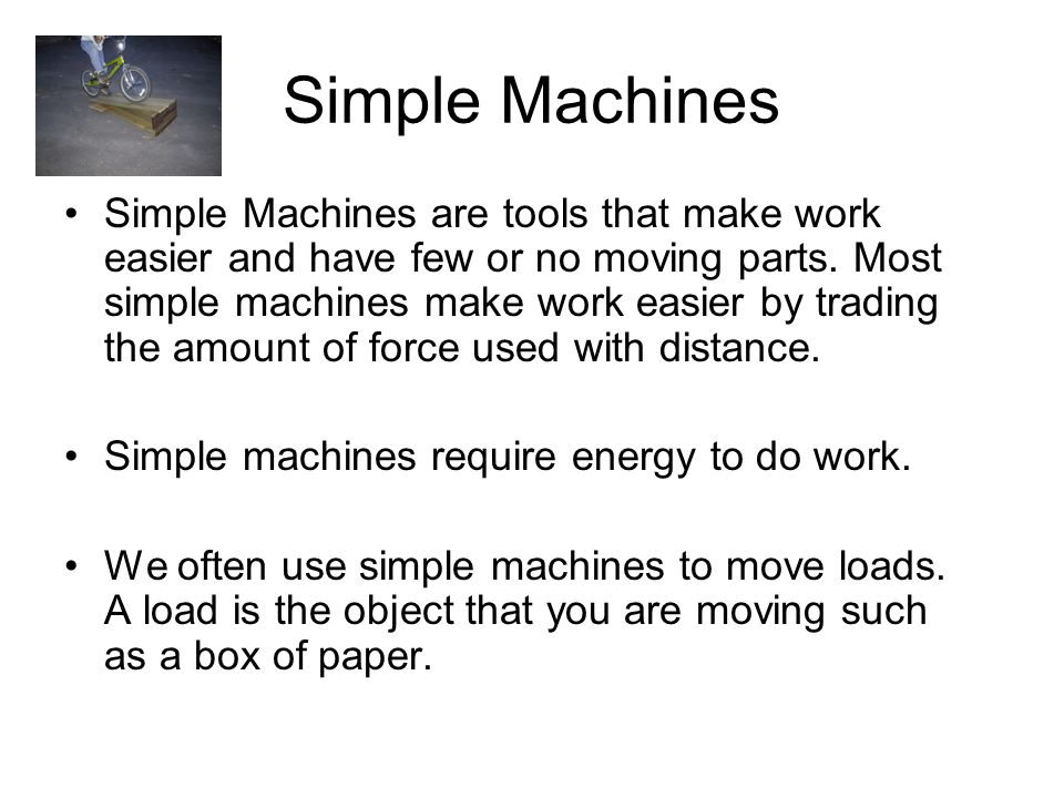 a simple machine often multiplies your