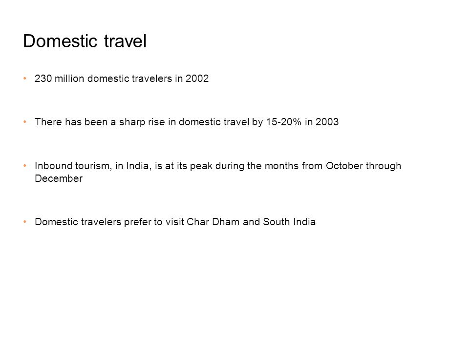 Domestic travel 230 million domestic travelers in 2002