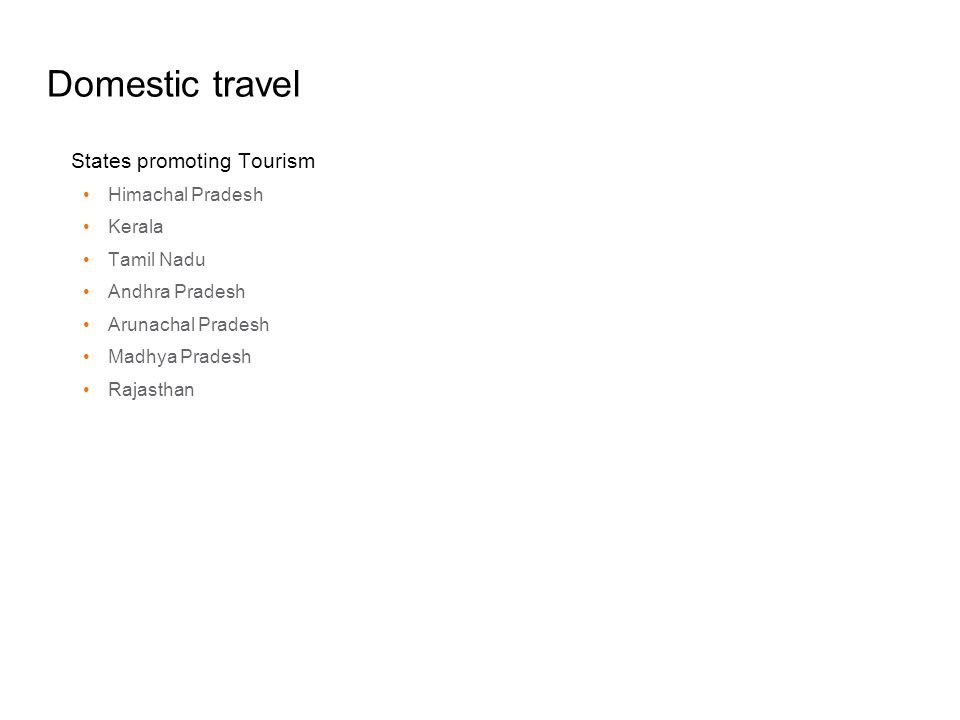 Domestic travel States promoting Tourism Himachal Pradesh Kerala