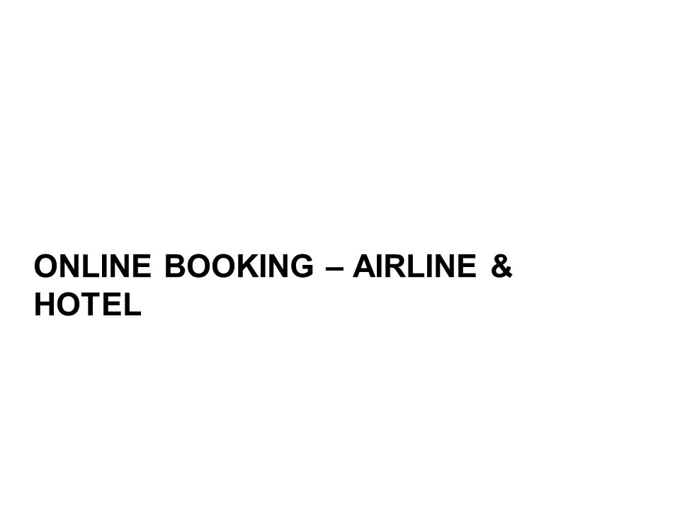 ONLINE BOOKING – AIRLINE & HOTEL