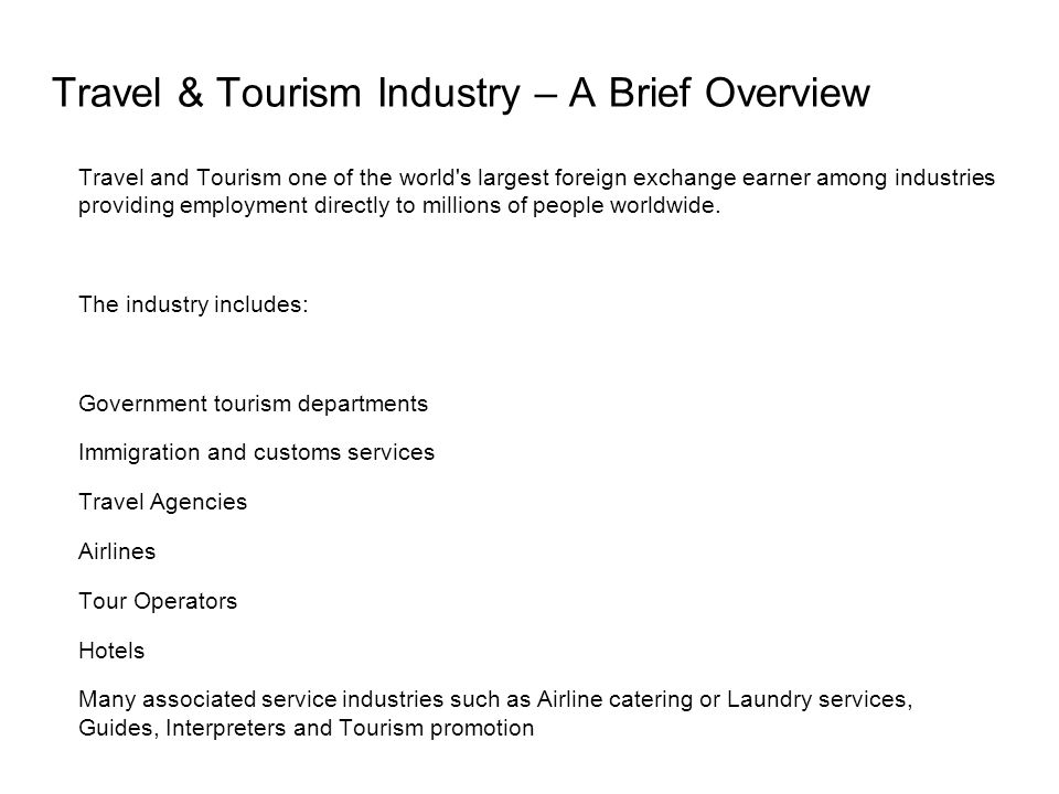 Travel & Tourism Industry – A Brief Overview