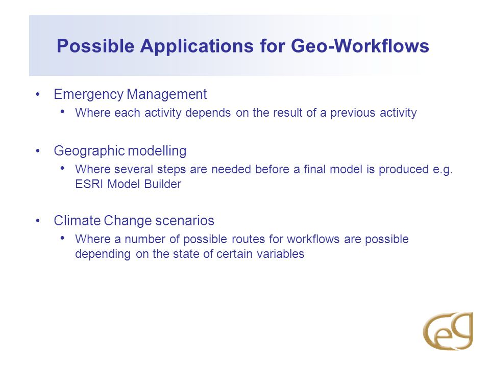Possible Applications for Geo-Workflows