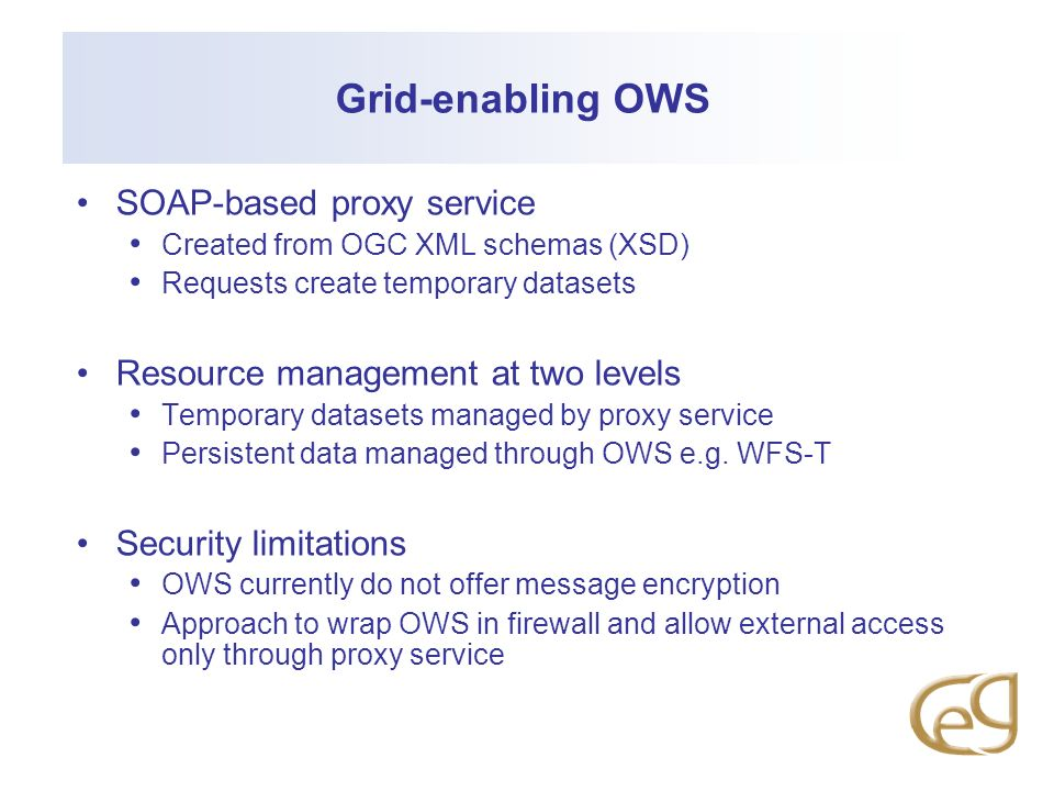 Grid-enabling OWS SOAP-based proxy service