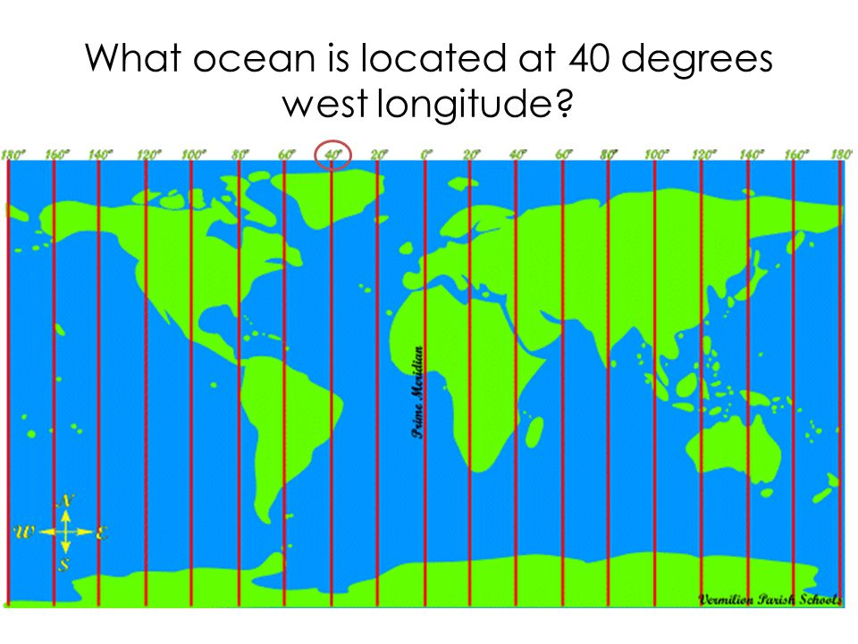 What ocean is located at 40 degrees west longitude