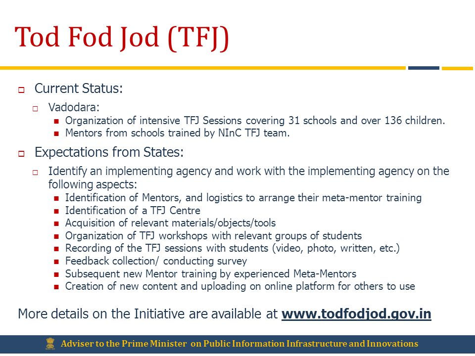 Tod Fod Jod (TFJ) Current Status: Expectations from States: