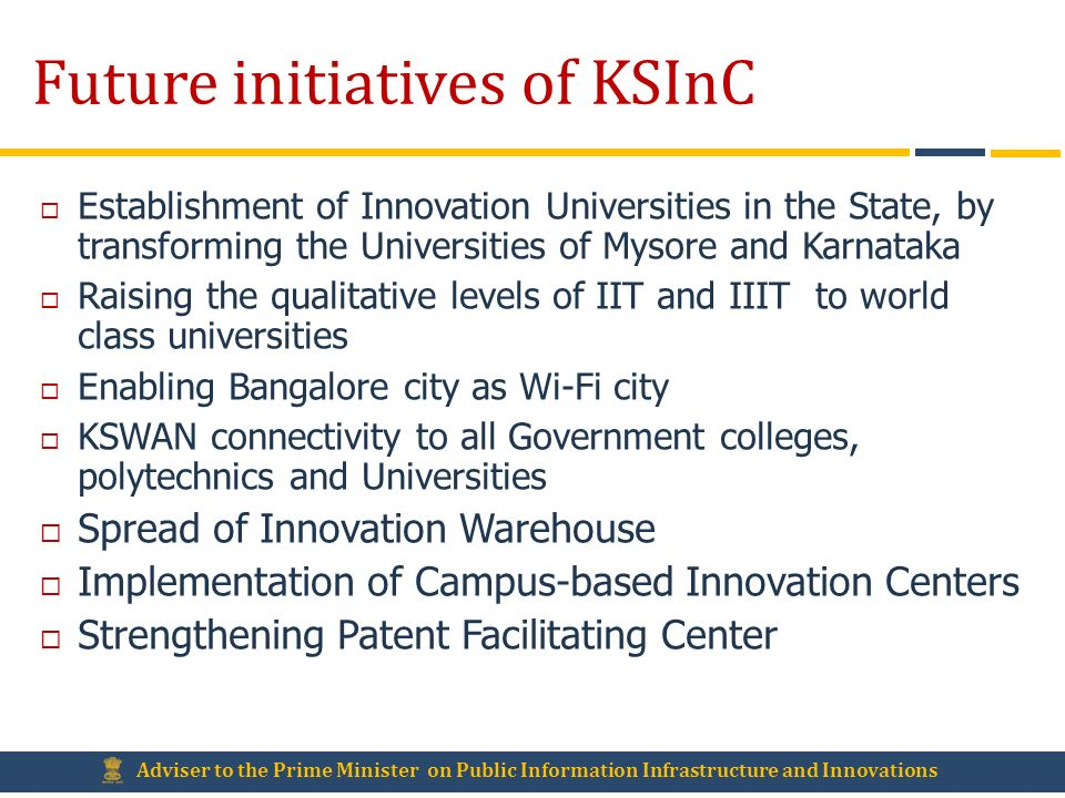Future initiatives of KSInC
