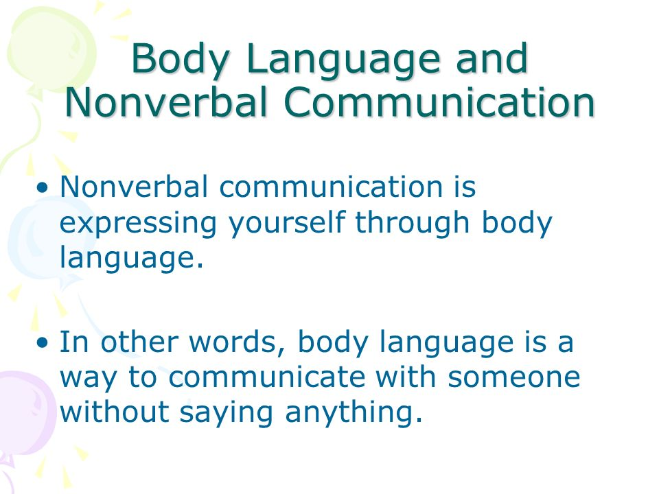 nonverbal communication and language Effective body language is critical for success interestingly, there's a natural  range in people's body language ability: many people are okay at.