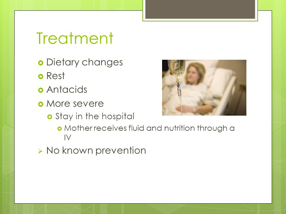 Treatment Dietary changes Rest Antacids More severe