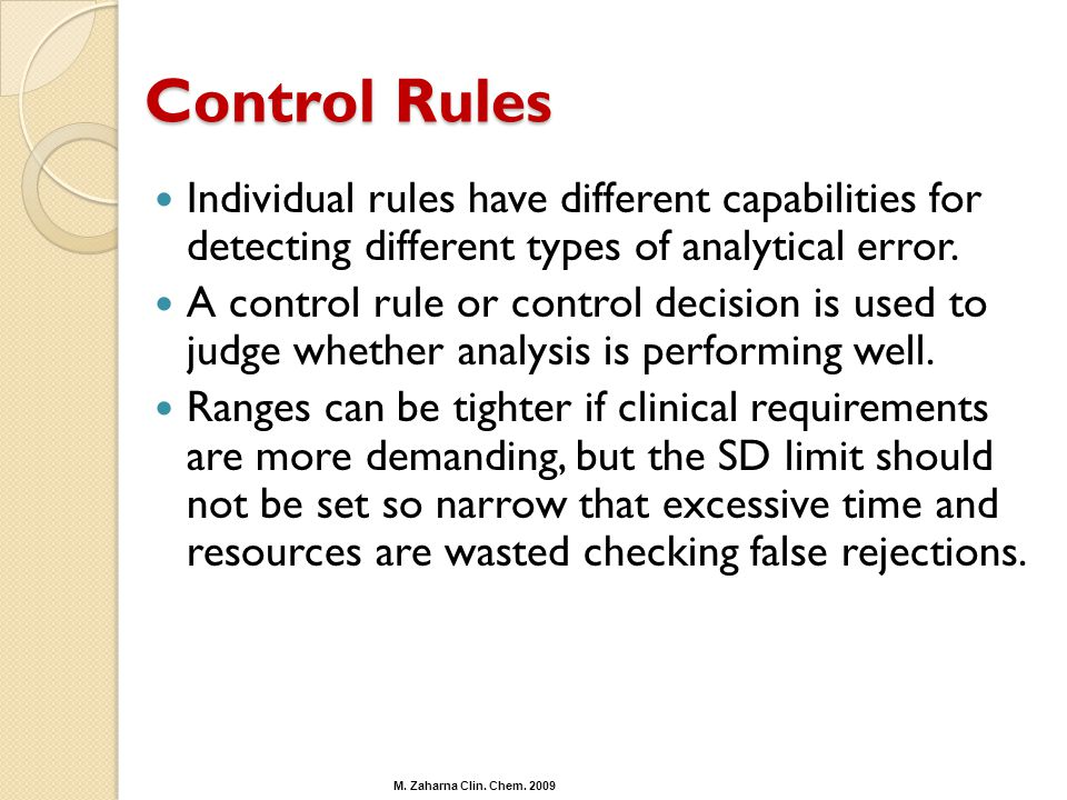 Control Rules Individual rules have different capabilities for detecting different types of analytical error.