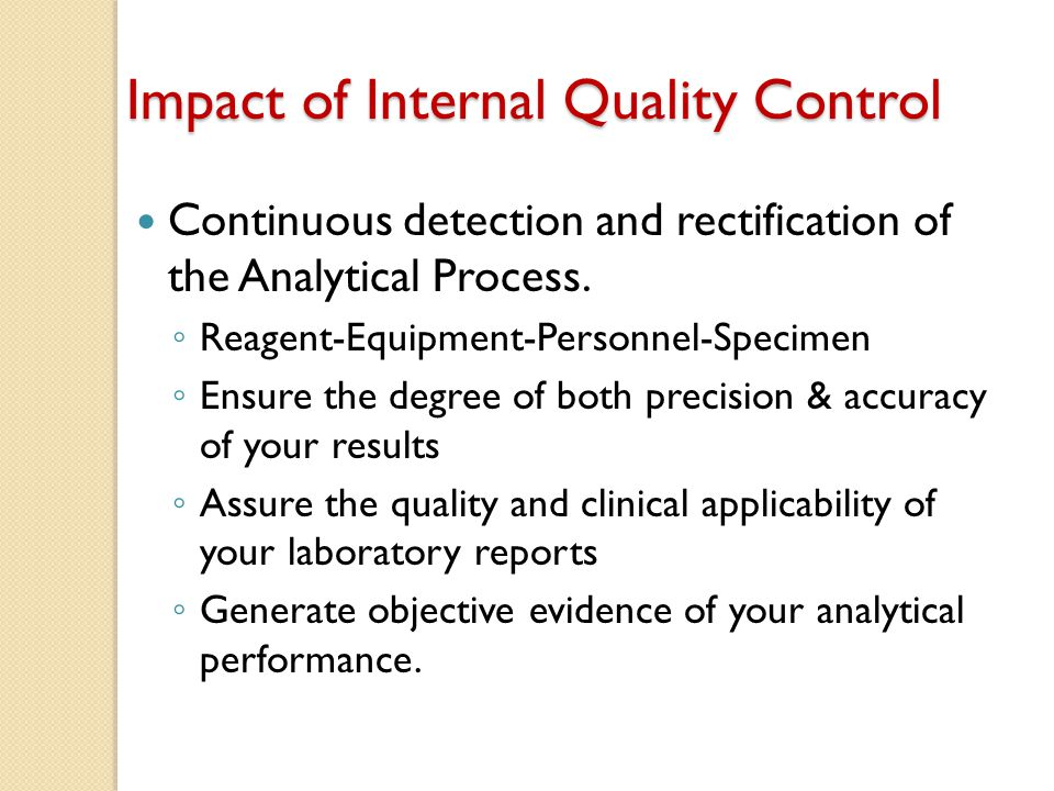 Impact of Internal Quality Control