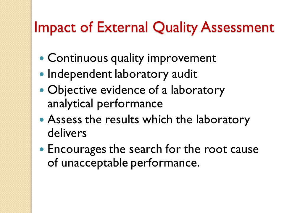 Impact of External Quality Assessment