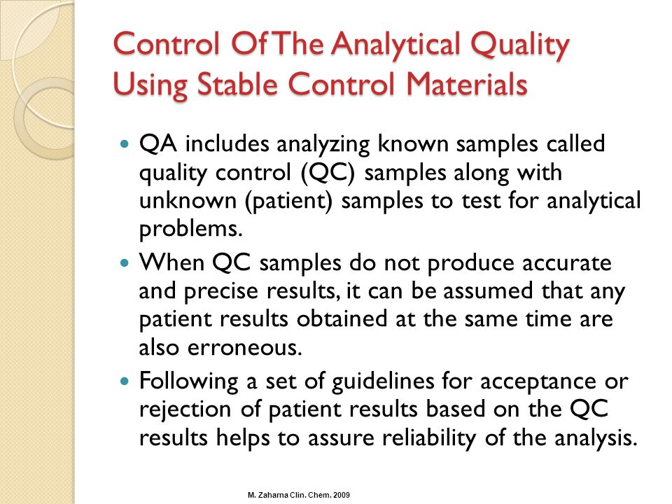 Control Of The Analytical Quality Using Stable Control Materials