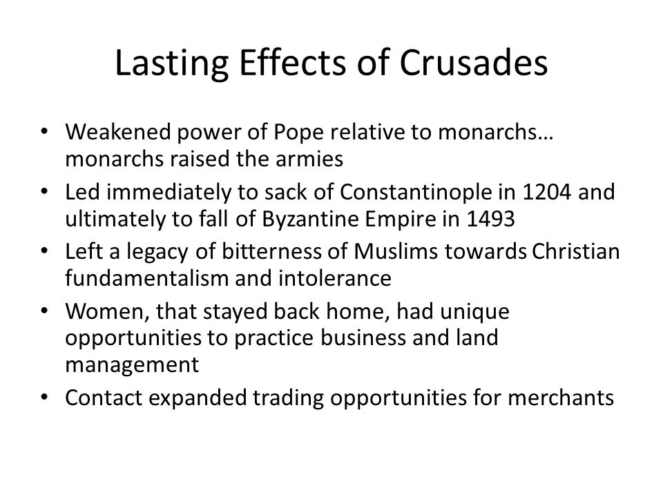 Lasting Effects of Crusades