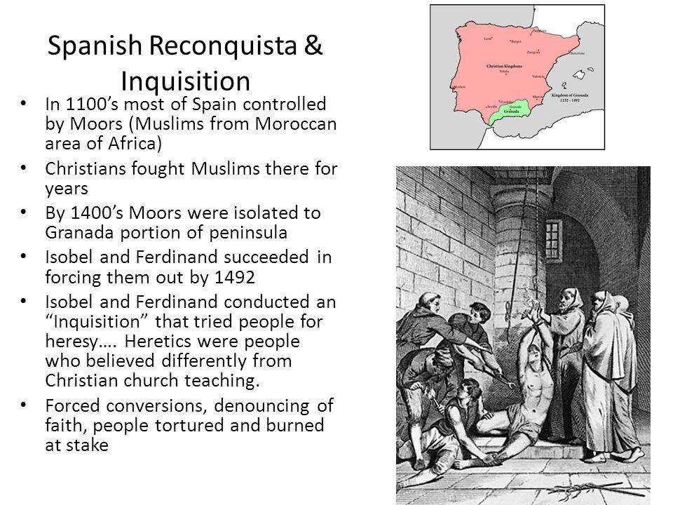 Spanish Reconquista & Inquisition