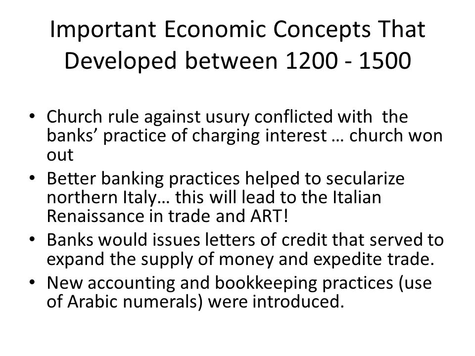Important Economic Concepts That Developed between 1200 - 1500