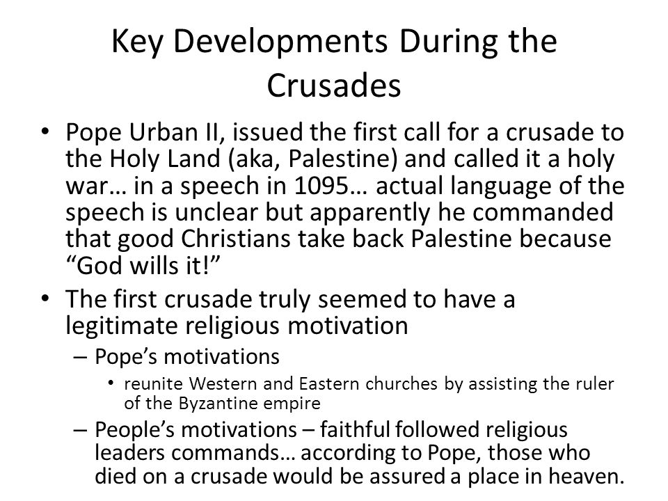 Key Developments During the Crusades