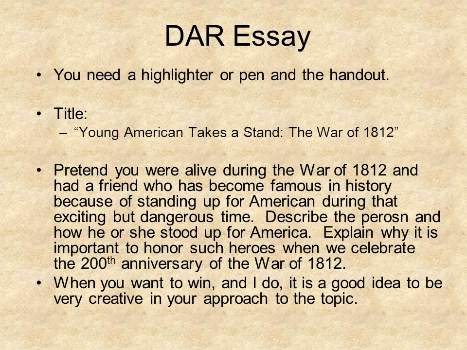 Dar essay contest war 1812