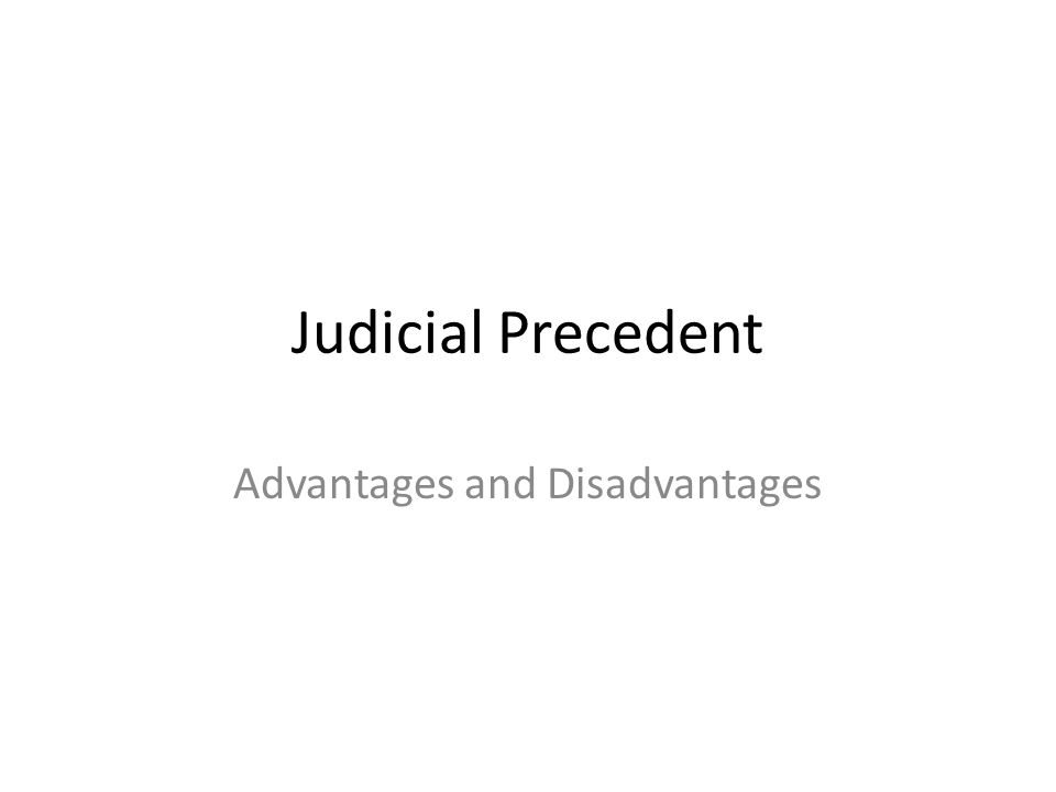 disadvantages and advantages of judicial activism Judicial activism is being used when court rulings are based on what is  on a  single cycle, which means that this pro has some limitations to it.