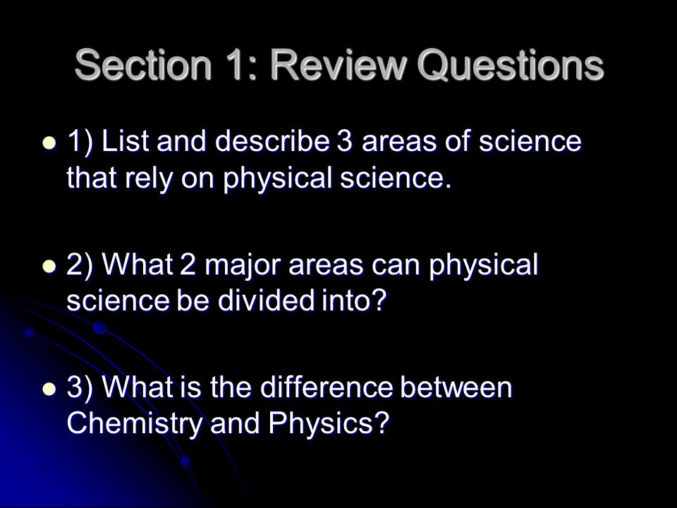 Section 1: Review Questions